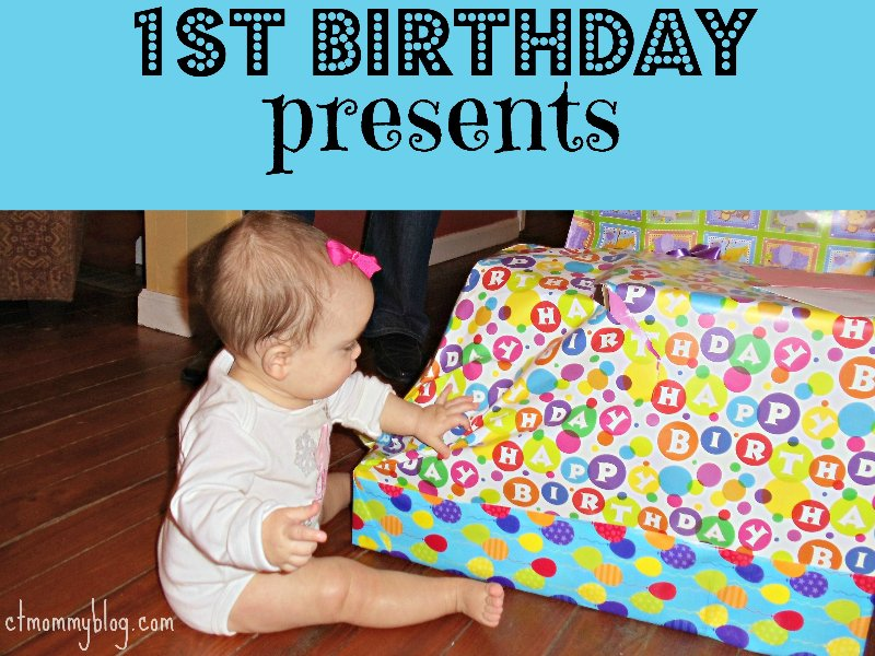 first birthday gift ideas ct mommy blog