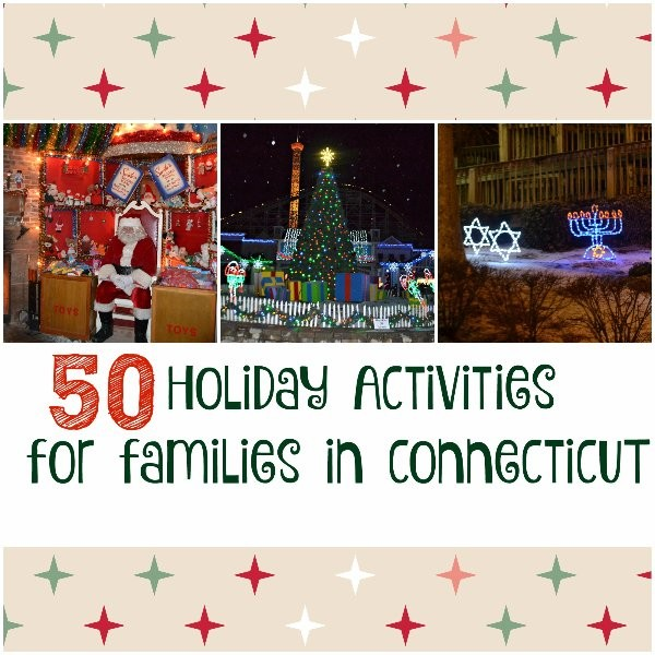 50 Holiday Activities for Families in CT | CT Mommy Blog