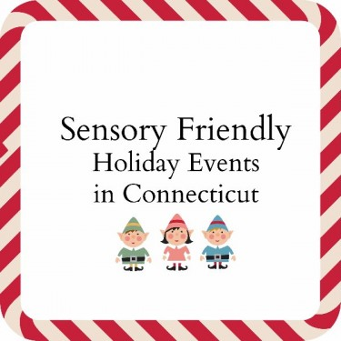 Sensory Friendly CT Holiday Events