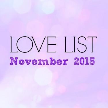 Love List November 2015