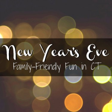 New Year's Eve 2015 Family Activities in CT